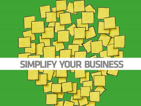 simplify your business